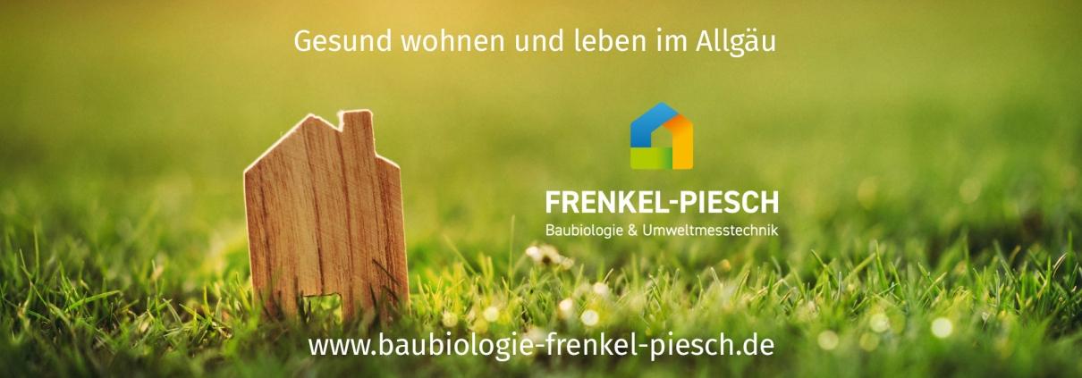 Baubiologie Frenkel-Piesch | Gesund wohnen und leben